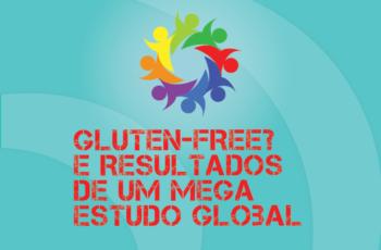 Tribo Forte #050 – Gluten-free é Ruim? E Resultados Preliminares De Um Mega Estudo Global