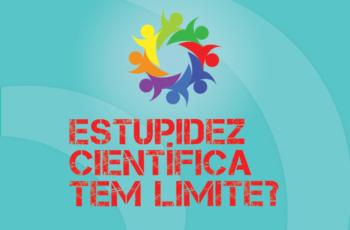 Tribo Forte #51 – Estupidez Científica Tem Limite?